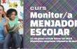 Curs MONITOR Menjador - v